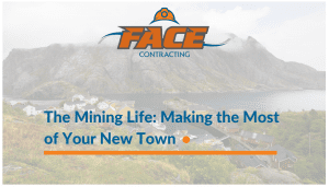 The Mining Life: Making the Most of Your New Town
