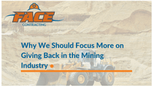 Why We Should Focus More on Giving Back in the Mining Industry