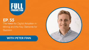 The Need for Digital Adoption in Mining and the Key Elements for Success