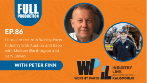 EP.86 Debrief of the 2019 Worthy Parts Industry Link Auction and Expo with Michael Worthington and Gary Brown